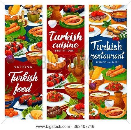 Turkish Cuisine Restaurant Vector Banners, Turkey National Food Dishes Menu. Authentic Turkish Tradi