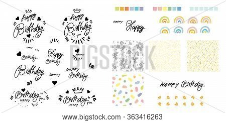 Vector Happy Birthday Hand Lettering Icon Set. Happy Hand Drawn Design With Seamless Pattern And Rai