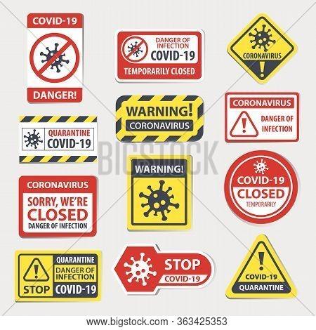 Coronavirus Warning, Quarantine Attention Signs, Vector Illustration