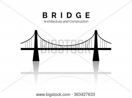 Bridge Icon. Bridge Architecture And Constructions. Modern Building Connection. Vector Illustration