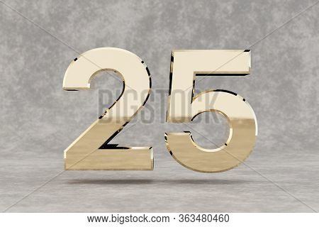Gold 3d Number 25. Glossy Golden Number On Concrete Background. Metallic Digit With Studio Light Ref