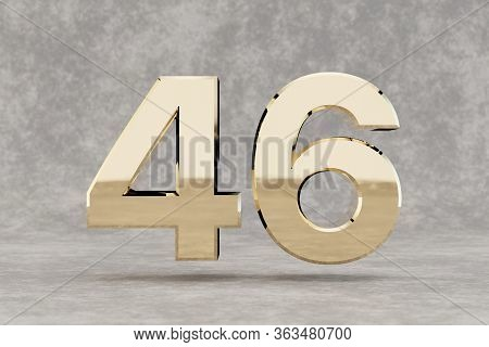 Gold 3d Number 46. Glossy Golden Number On Concrete Background. Metallic Digit With Studio Light Ref