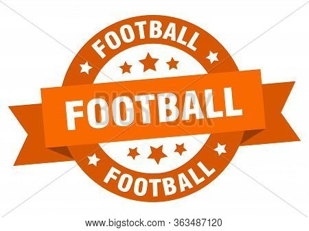 Football Ribbon. Football Round Orange Sign. Football