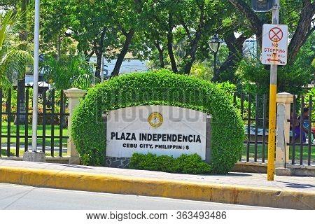 Cebu, Ph - June 17 - Plaza Independencia Sign On June 17, 2017 In Cebu, Philippines. Plaza Independe