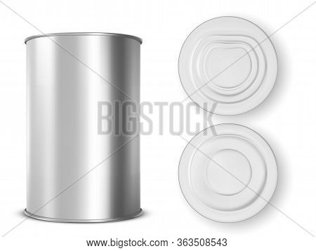 Metal Tin Can For Food Front, Top And Bottom View. Vector Realistic Mockup Of Blank Aluminum Contain