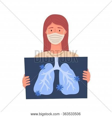 Woman Gets Coronavirus Covid 19. Woman Holds X Ray Of Lungs. Vector Illustration