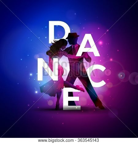 Dance Illustration With Tango Dancing Couple And White Letter On Colorful Background. Vector Design