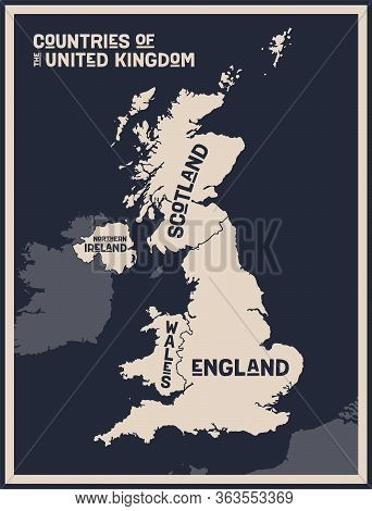 Map United Kingdom. Poster Map Of Countries Of The United Kingdom. Black And White Print Map Of Unit