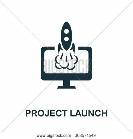 Project Launch Icon. Simple Illustration From Startup Collection. Creative Project Launch Icon For W