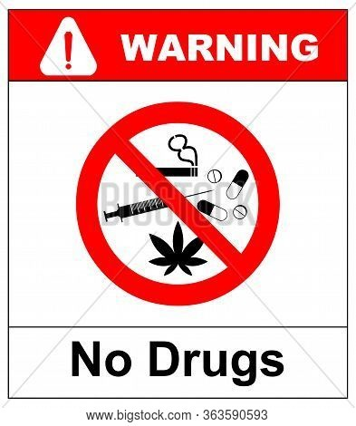 No Drugs Allowed. No Capsule, Marijuana, Cannabis, Tobacco, Cocaine And Other Drugs. Red Forbidden S
