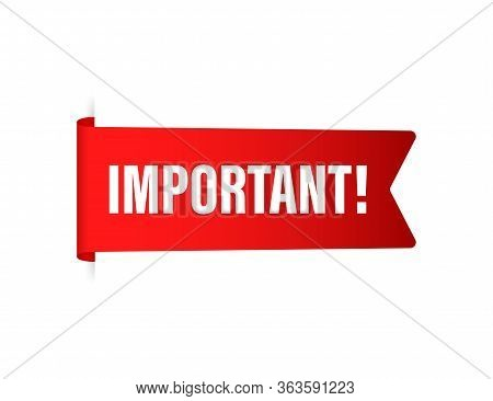 Important For Banner Design. Info Sign, Information Icon. Business Concept. Attention Please. Vector