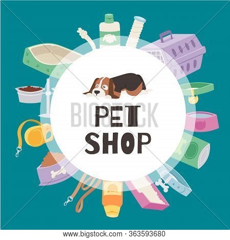 Petshop Circle Banner Contains Cute Puppy Dog, Cage For Cats And Dogs, Toys, Pets Food, Bowls Vector