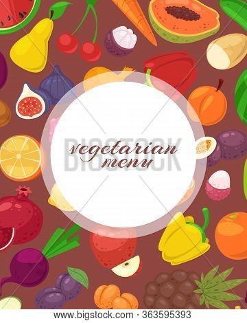 Vegeterian And Vegan Menu Poster With Tropical Fruits And Vegetables Vector Illustration. Vegetarian