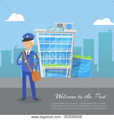 Post Office Service With Postman With Postage Delivery, Cartoon Vector Illustration. Welcome To The