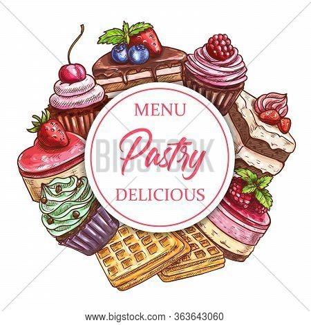 Bakery Shop Sweet Desserts And Pastry Cakes, Cafeteria Patisserie Vector Menu Sketch. Tiramisu Cake