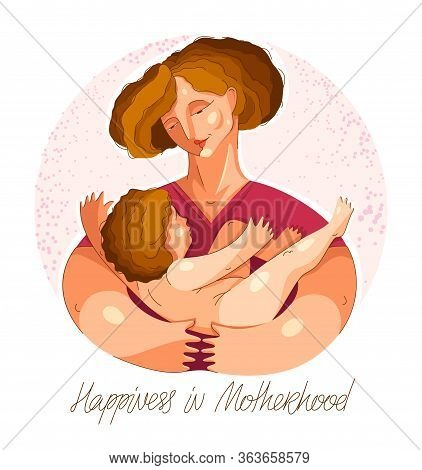 Mother And Child Vector Illustration In Special Personal Style, Motherhood Happiness, Parenting Fami