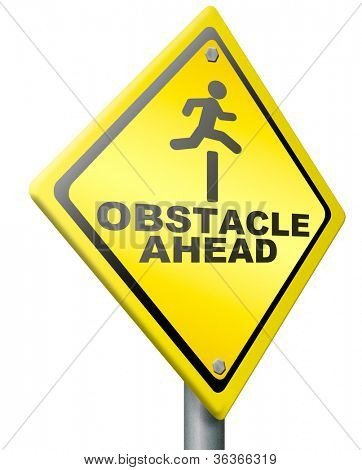 obstacle ahead caution for danger take the challenge and overcome the problem prepare for difficult and hard times jump the hurdle poster
