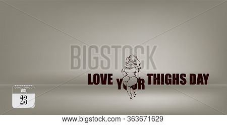 Post Card For Event April Day Love Your Thighs Day