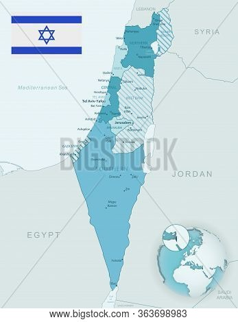 Blue-green Detailed Map Of Israel Administrative Divisions With Country Flag And Location On The Glo