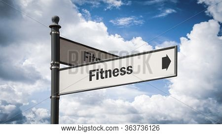 Street Sign The Direction Way To Fitness