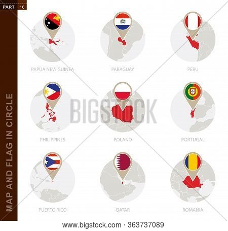 Map And Flag In A Circle Of 9 Countries: Papua New Guinea, Paraguay, Peru, Philippines, Poland, Port