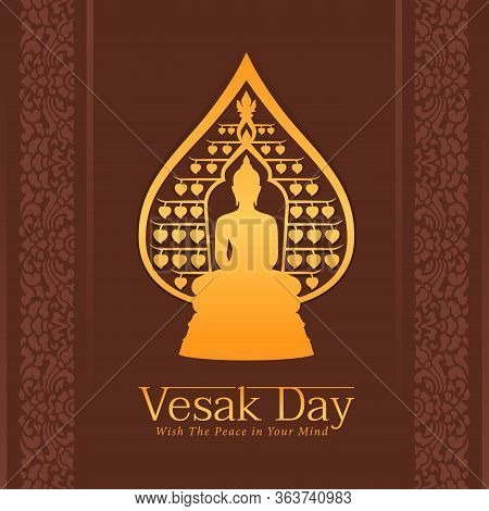 Vesak Day Banner With Golden Buddha In Around Bodhi Leaves Frame On Brown Background Vector Design