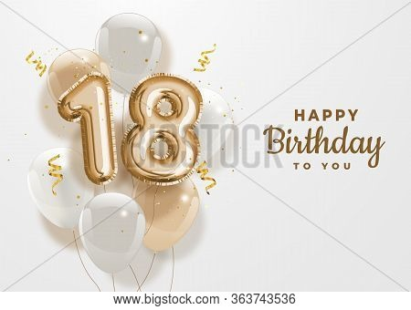 Happy 18th Birthday Gold Foil Balloon Greeting Background. 18 Years Anniversary Logo Template- 18th