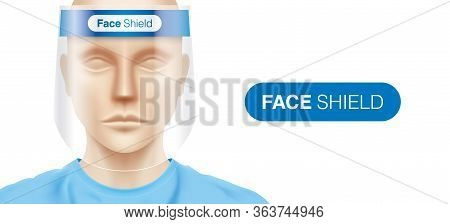 Caucasian Woman With A Plastic Face Shield, Standing On A White Background. Closeup Shot Of A Female