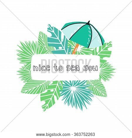 Cute Banner Or Flyer Template With Sunshade Or Umbrella With Palm And Monstera Leaf And Place For Te