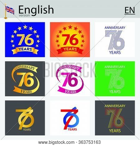 Set Of Number Seventy-six Years (76 Years) Celebration Design. Anniversary Vector Number Template El