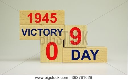 May 9th. Wooden Cubes With Date Of 9th May. May 9 Victory Day Russian Patriotic Military Holiday. Th