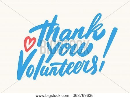 Thank You Volunteers. Vector Hand Drawn Lettering Banner.