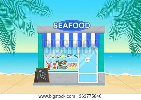 Seafood Store In Flat Style. Facade Of Seafood Market..ocean And Palm Tree On Background.