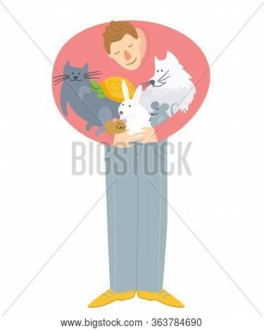 Adopt A Pet. Man Hugging Domestic Animals. Pet Care, Veterinary Banner, Background, Poster, Concept