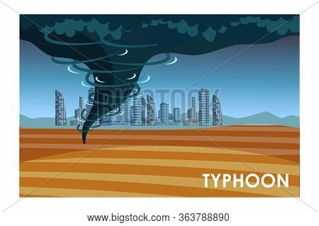 Typhoon On Cityscape Background Flat Illustration. Natural Disaster, Catastrophe, Cataclysm Threat C