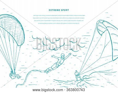 Bungee Jumping, Kite Surfing, Free Fall, Paraglider, Skydivers. Extreme Sports Sketch Vector Templat
