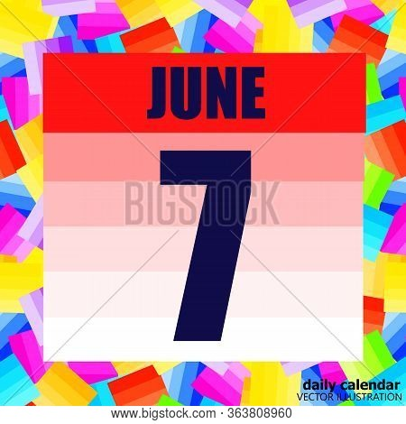 June 7 Icon. For Planning Important Day. Banner For Holidays And Special Days. Seventh June Vector I