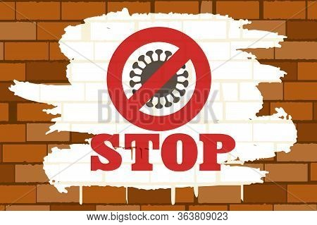 Brick Wall With Covid 19 Stop Sign. Coronavirus Epidemy Emblem. Vector Illustration.