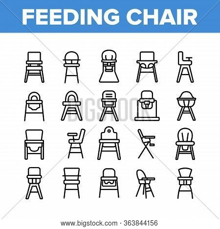 Feeding Baby Chair Collection Icons Set Vector. Childhood Dinner Chair, Furniture Stool With Table F