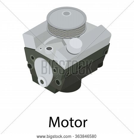 Car Motor Icon. Isometric Of Car Motor Vector Icon For Web Design Isolated On White Background