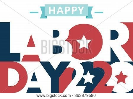Happy Labor Day. Text Signs. Vector Illustration For Design. All In A Single Layer. Vector Illustrat