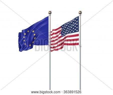 Two Realistic Flags. 3d Illustration On White Background. European Union Vs Usa. Thick Colored Silky