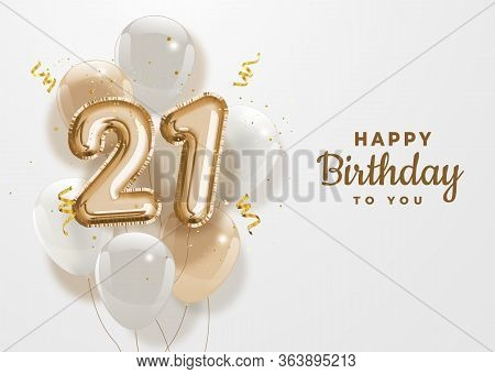 Happy 21th Birthday Gold Foil Balloon Greeting Background. 21 Years Anniversary Logo Template- 21th