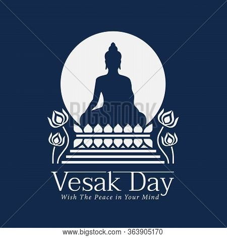 Vesak Day Banner With Buddha Sit Lotus And Circle Full Moon On Blue Background Vector Design