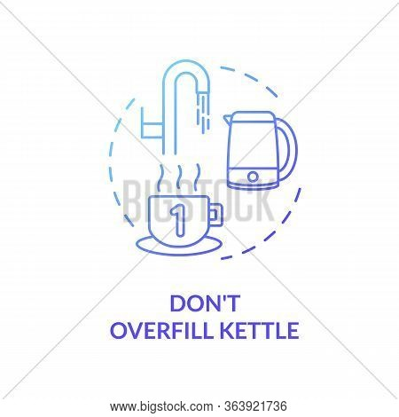 Not Overfill Kettle Blue Concept Icon. Efficient Electricity Usage. Kitchenware Safety. Resource Sav