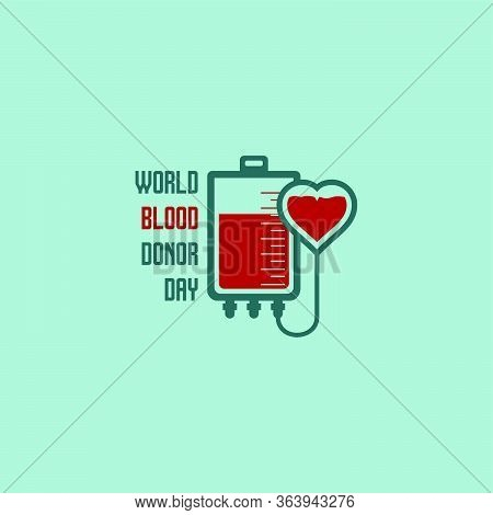 World Blood Donor Day. Blood Bag Design. Transfusing Blood From Blood Bag To Heart. Vector Illustrat