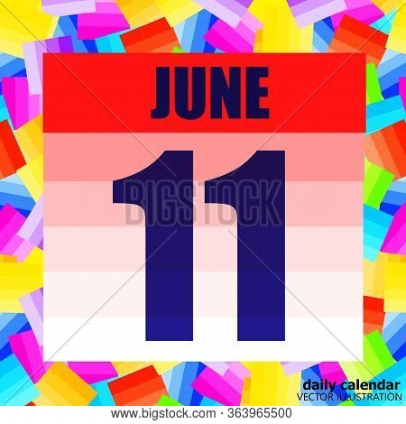 June 11 Icon. For Planning Important Day. Banner For Holidays And Special Days. Eleventh Of June. Ve