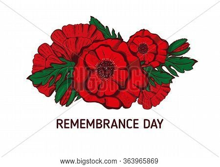 Remembrance Poppy And Lest We Forget The Concept Banner. Vector Illustration With Hand-drawn Red Pop