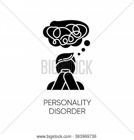 Personality Disorder Glyph Icon. Maladaptive Behaviour. Deviation. Mental Health Issue. Anxiety And