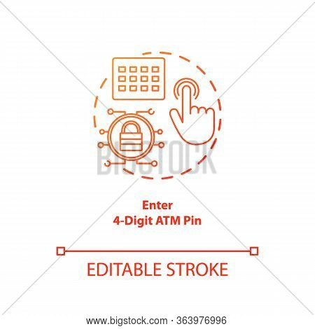 Enter 4-digit Atm Pin Red Gradient Concept Icon. Password Request Idea Thin Line Illustration. Money